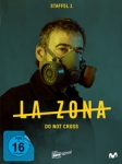 La Zona - Do Not Cross- Staffel 1 – DVD